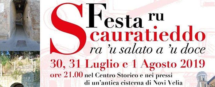 scaura - Novi Velia, 9° Festa ru Scauratieddo - dal 30 Luglio al 01 Agosto 2019