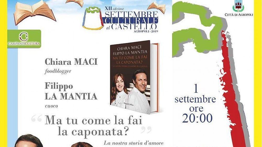 """Settembre Culturale ad Agropoli, la blogger Chiara Maci e lo chef La Mantia presenta """"Ma tu come la fai la caponata?"""""""
