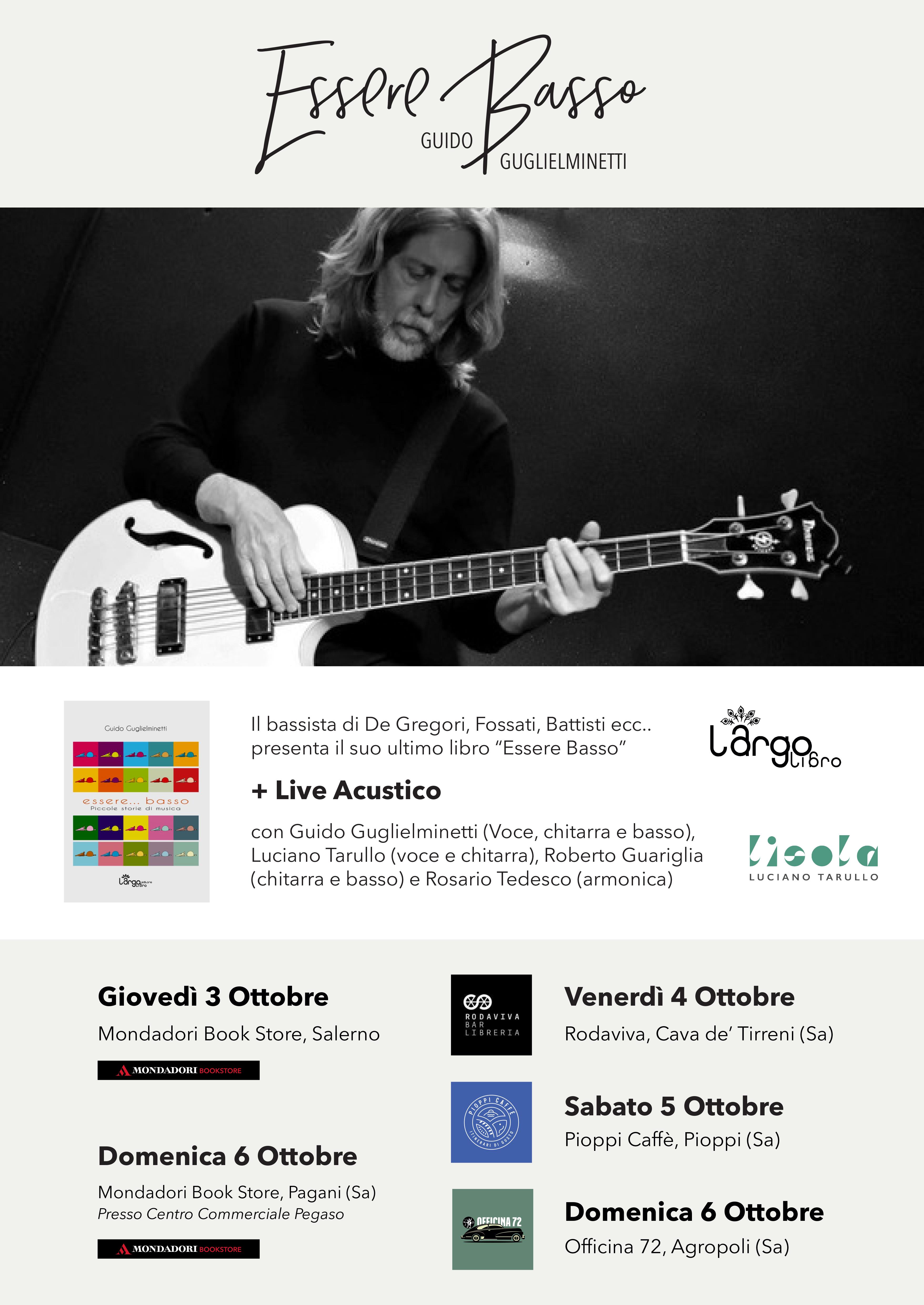 Locandina Guglielminetti - Guido Guglielminetti storico bassista e produttore di Francesco De Gregori presenta il suo libro tra Salerno e il Cilento