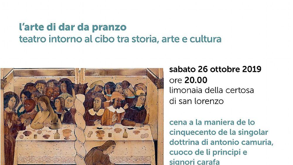 """Certosa di Padula, cena spettacolo """"L'Arte di dar da Pranzo"""" – 26 ottobre 2019"""