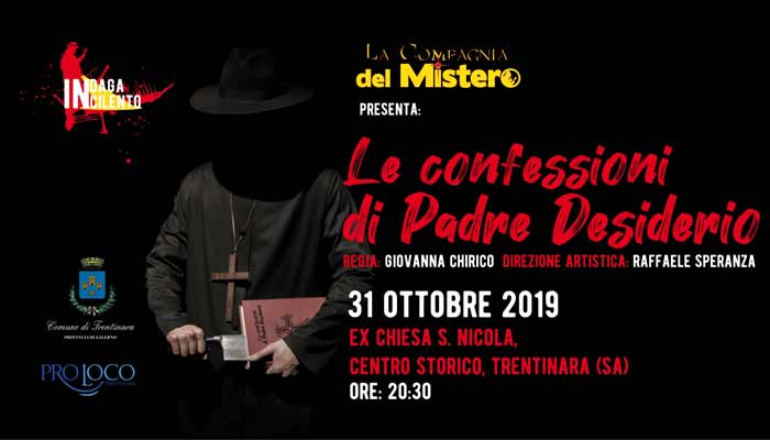 """Trentinara, """"Le confessioni di Padre Desiderio""""- 31 Ottobre 2019"""