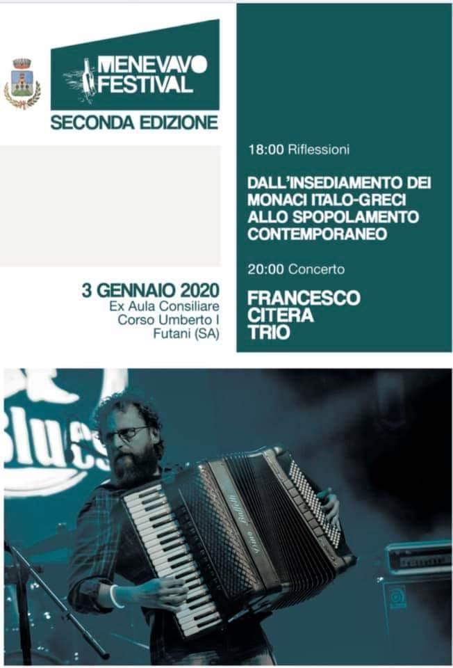 81203751 3183393441689011 5401483663248457728 n - Menevavo festival, Francesco Citera in trio - Futani 3 gennaio 2020