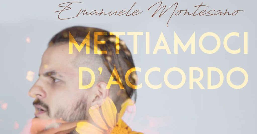 """Sapri, esce il nuovo album di Emanuele Montesano: """"Mettiamoci d'accordo"""""""