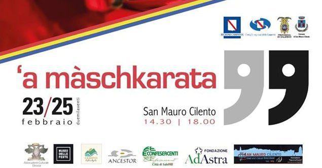 San Mauro Cilento, A Màschkarata – dal 23 al 25 Febbraio 2020