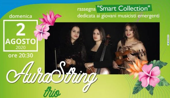 2 agosto - Castello di Agropoli, Smart Collection: nuovo appuntamento con la Musica - 2 agosto 2020