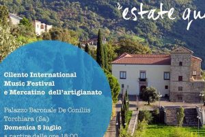 """Torchiara, """"Musica e Artigianato"""": 5° appuntamento al Palazzo Baronale De Conciliis – 5 luglio"""