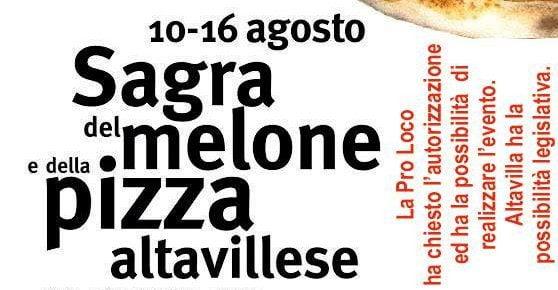 sagra - Altavilla Silentina, Sagra del melone e della pizza altavillese - dal 10 Agosto al 16 Agosto 2020