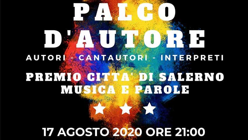 """palco dautore - Salerno, """"Palco d'Autore"""" - 17 agosto 2020 all'Arena del Mare"""
