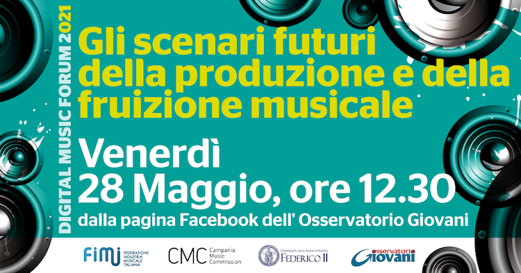 Al via il Digital Music Forum 2021 in un'edizione interamente online – 28 maggio