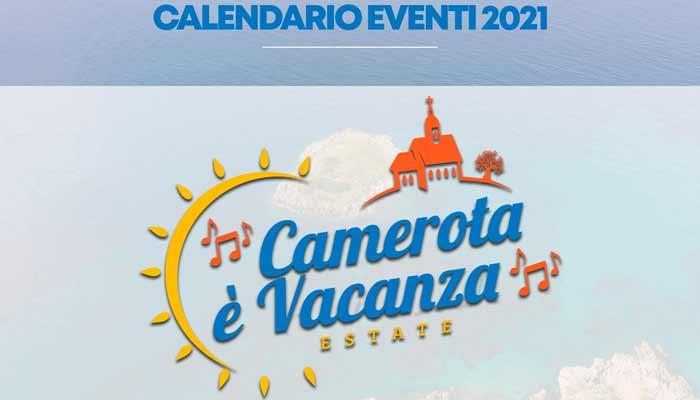 """Camerota Vacanza Calendario Eventi Estate 2021 Cilento Comune - Camerota """"E' vacanza"""", il programma fino al 20 settembre 2021"""