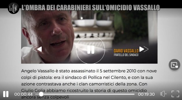 IENE - Omicidio Vassallo, Commissione Antimafia ad Acciaroli - il video delle Iene, il testo dell'audizione