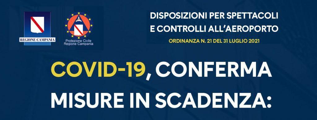 disposizioni 1024x389 - Campania, ORDINANZA N.21 DEL 31 LUGLIO 2021, CONFERMA DELLE MISURE IN SCADENZA: DISPOSIZIONI PER SPETTACOLI E CONTROLLI ALL'AEROPORTO