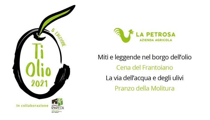 Ti Olio 2021 Petrosa Cilento - Petrosa, Ti Olio 2021 - dal 31 Ottobre al 01 Novembre 2021